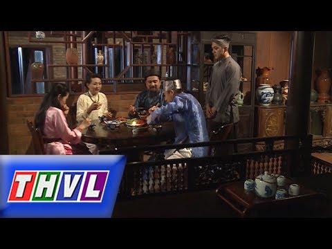 THVL | Chuyện xưa tích cũ – Tập 51[3]: Ông bà Đinh có ý tác hợp Huê Chị nên duyên cùng công tử Phúc