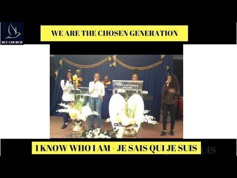 BCC Churc - Bethel - We Are The Chosen Generation - I Know Who I Am