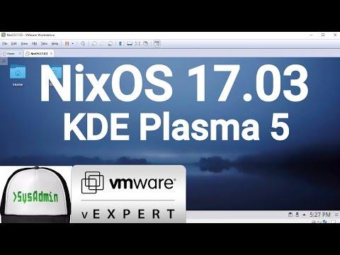 NixOS Linux 17.03 Installation + KDE Plasma 5 + Apps + VMware Tools on VMware Workstation [2017]