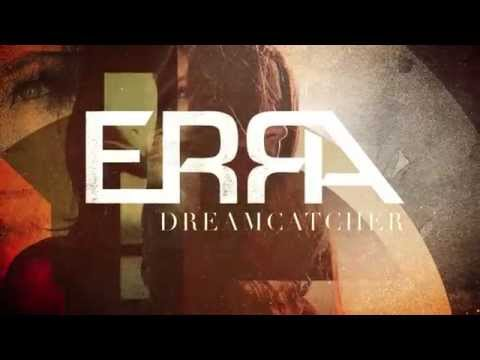 Erra - Dreamcatcher