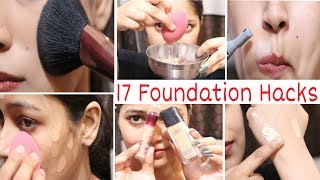 17 Foundation Hacks|अब Makep कभी काला नहीं होगा|Step by Step How to Apply  Foundation|Be Natural