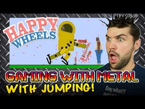 Happy Wheels #2 (Gaming w/ Metal)