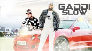 Gaddi Slow: Harry Nandhra (Full Song) Rubal | Jassi Grewal | Latest Punjabi Songs 2018