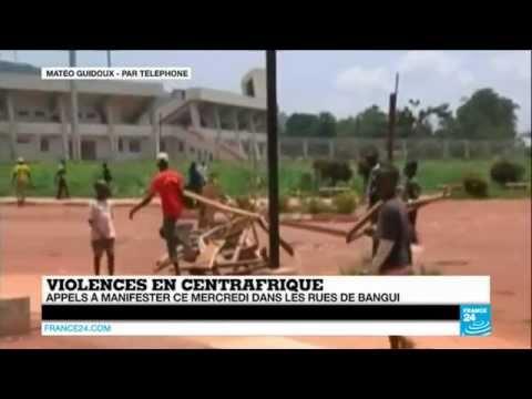 Violences en CENTRAFRIQUE - Appels à manifester dans les rues de Bangui