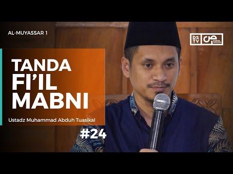Al-Muyassar (24) : Tanda Fi'il Mabni - Ustadz M Abduh Tuasikal