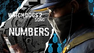 WATCH DOGS 2 SONG - Numbers by Miracle Of Sound
