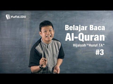 Belajar Membaca Al Quran - Huruf Hijaiyah Ta ت (seri 003) video