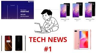 Tech news#1 One plus 6T, Xiaomi, Micromax notch display & samsung galaxy s10
