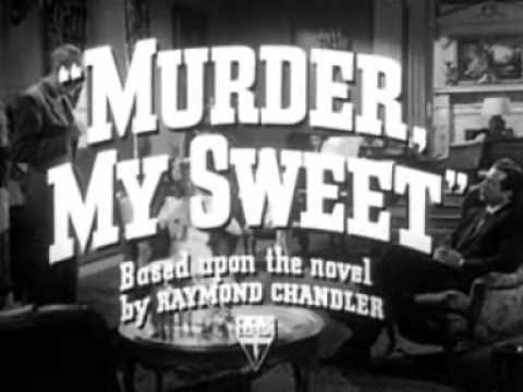 Murder, My Sweet is listed (or ranked) 26 on the list The Best Film Noir Movies
