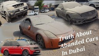 Truth About Abanded Cars in Dubai
