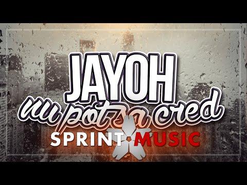 Jayoh - Nu Pot Sa Cred | Single Oficial