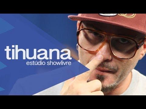 Tihuana - Tropa De Elite