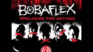 Bobaflex - Better Than Me