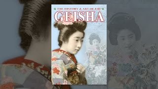 The History & Art of the Geisha