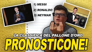 PRONOSTICHIAMO TUTTA LA CLASSIFICA DEL PALLONE D'ORO!!!