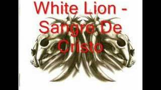 Watch White Lion Sangre De Cristo video
