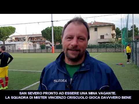 VIDEO- IL SAN SEVERO GIOCA BENE MERITO DI MISTER CRISCUOLO. SENTIAMOLO
