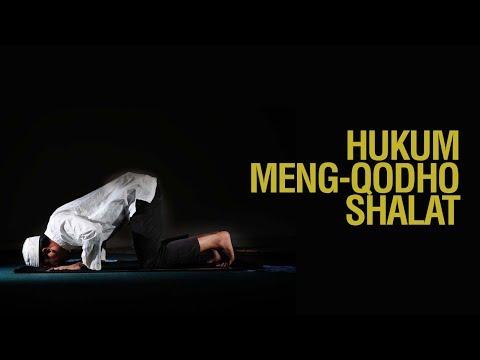 Hukum Mengqodho Shalat - Ustadz Ahmad Zainuddin Al-Banjary