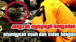 Jenazah muslimah bercadar , ditemukan utuh dan tidak berbau di PaLu