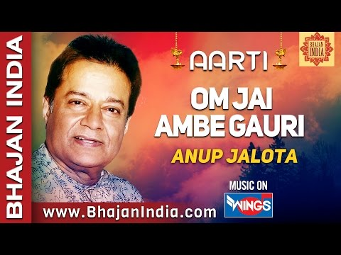 Jai Ambe Gauri Ki Aarti - Anup Jalota video