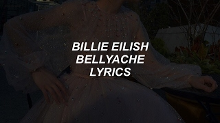 bellyache // billie eilish lyrics