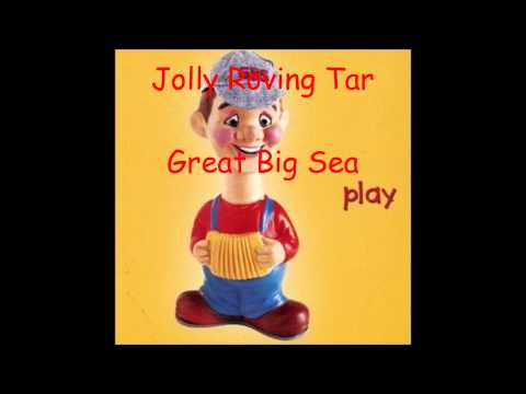 Great Big Sea - Jolly Roving Tar