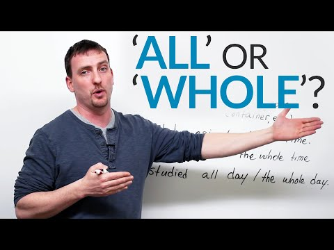 Learn English – ALL or WHOLE?