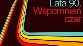 Największe hity lat 90 ( Remixy )