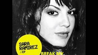 Sara Ramirez - Break My Heart