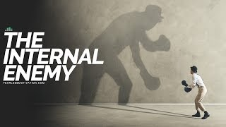 Never Doubt Yourself (Motivational Video) The Enemy Within