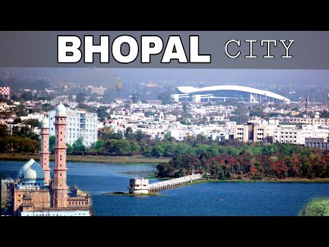 Bhopal - City Of Lakes || Madhya Pradesh || India || Plenty Facts || Bhopal || Bhopal City || bhopal