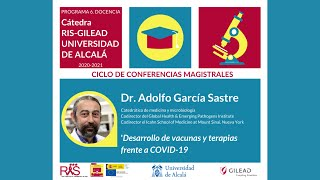Desarrollo de vacunas y terapias frente a COVID-19 · Dr. Adolfo García Sastre