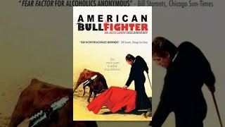 American Bullfighter (Documentary)