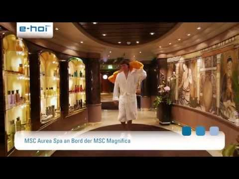 Das MSC Aurea Spa - am Beispiel der MSC Magnifica
