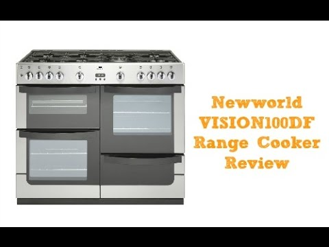 Newworld VISION100DF Freestanding Dual Fuel Range Cooker Review
