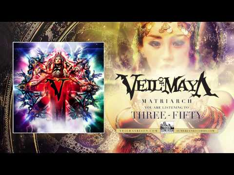 Veil Of Maya - Three-fifty
