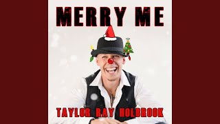 Taylor Ray Holbrook Merry Me