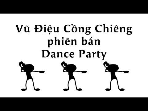 Vũ Điệu Cồng Chiêng phiên bản Dance Party