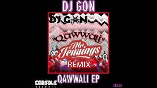 DJ GON  - Qawwali (Mr Jennings remix)