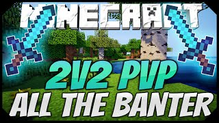 SO MUCH BANTER YOU DON'T EVEN KNOW HOW TO REACT! ( Badlion 2v2s )