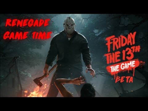 Renegade Game Time - Friday the 13th: The Game BETA (100K Subscriber Special)