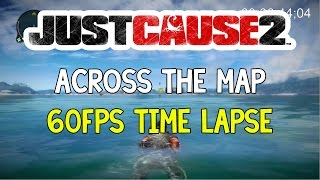 How Big Is Just Cause 2? Time Lapse Walk Across the Map | 60fps | #6