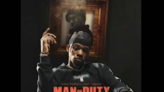 KING PERRYY - MAN ON DUTY (OFFICIAL AUDIO)