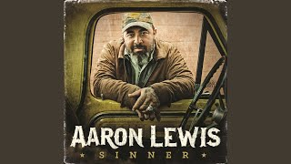 Aaron Lewis I Lost It All