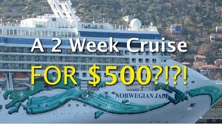 A 14 Day Cruise for $500??? YEP!!!