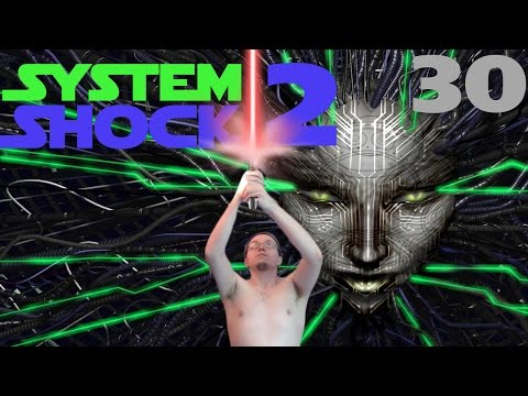 Let's Play System Shock 2 Part 30:  Dats a floating brain
