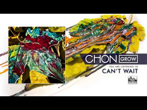 Chon - Cant Wait