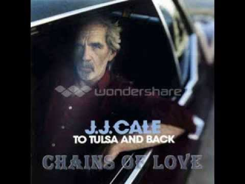 Jj Cale - Chains Of Love