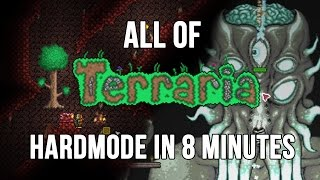 All of Terraria's Hardmode in 8 Minutes (2/2)