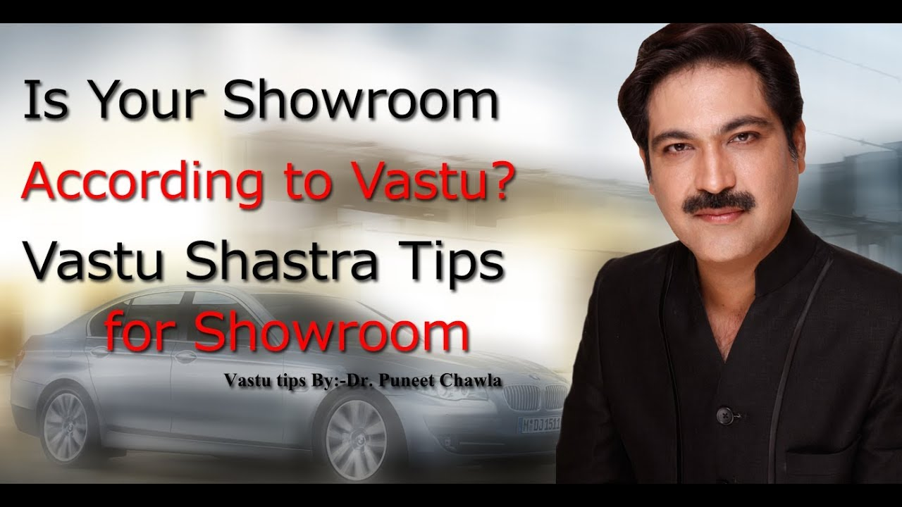 Is Your Showroom according to Vastu? Vastu Shastra Tips for Showroom